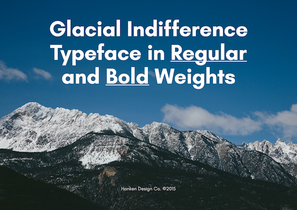 Glacial Indifference – Open Source Typeface