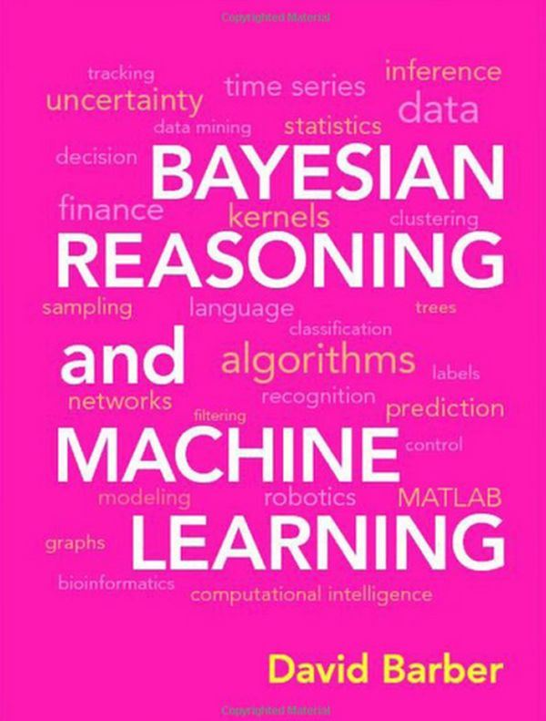 Bayesian Reasoning and Machine Learning by David Barber