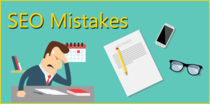 7 Most Common SEO Mistakes Leading to Downfall of Rankings