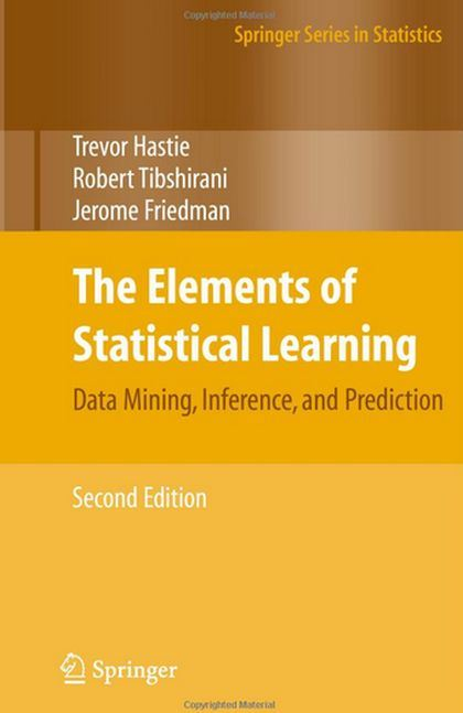 The Elements of Statistical Learning Data Mining, Inference, and Prediction BY by T. Hastie, R. Tibshirani, J. Friedman